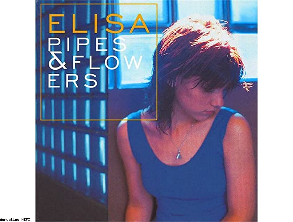 Elisa pipes and flowers